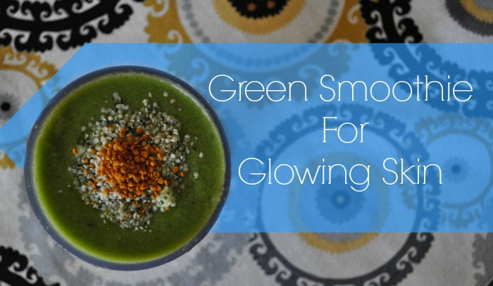 green-smoothie-for-gorgeous-skin